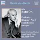 Bart¢k: Contrasts; Rhapsody No. 1; Mikorkosmos (Excerpts) (CD, Feb-2010, Naxos Historical)