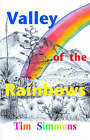 Valley of the Rainbows by Tim Simmons (Hardback, 2006)