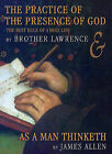 The Practice of the Presence of God/As a Man Thinketh: The Best Rules of a Holy Life by Associate Professor of Philosophy James Allen, Brother Lawrence (CD-Audio, 2002)