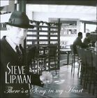 There's A Song In My Heart by Steve Lipman (CD)