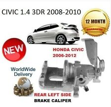 HONDA CIVIC 1.4 3DR 2008-2010 REAR BRAKE CALIPER LEFT NEW LH 43103SMGE01