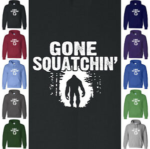 GONE SQUATCHIN FUNNY SASQUATCH SQUATCHING BIG FOOT HARRY HENDERSON HOODIE HOODY