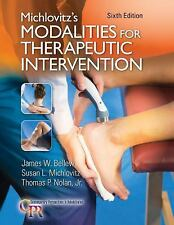 Modalities for Therapeutic Intervention by Thomas P. Nolan Jr., Susan L. Michlovitz and James W. Bellew (2016, Paperback, Revised)
