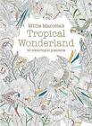Millie Marotta's Tropical Wonderland Postcard Box von Millie Marotta (2016)