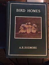 Bird Homes –HB –by A. R. Dugmore  1905