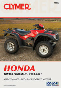 clymer atv repair manual for honda trx 500 foreman rubicon 05 11 rh ebay com 2005 honda rubicon service manual pdf 2005 honda foreman manual