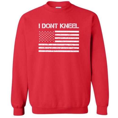 637 I Don/'t Kneel Crew Sweatshirt america USA patriot anthem flag national vet