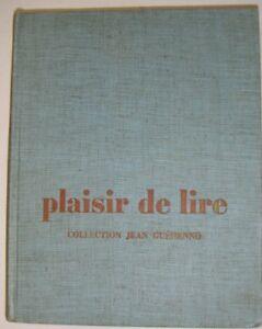Details Sur Plaisir De Lire 6e Coll Jean Guehenno Manuel Scolaire 1961 Francais