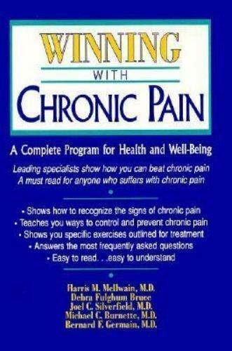 Winning With Chronic Pain: A Complete Program for Health and Well-