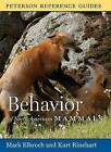 Behavior of North American Mammals by Kurt Rinehart, Mark Elbroch (Hardback)
