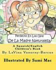 Perfecto En Los Ojos de La Madre Naturaleza by Lavina Vanorny-Barcus (Paperback / softback, 2011)
