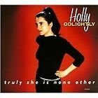 Holly Golightly - Truly She Is None Other (2013)