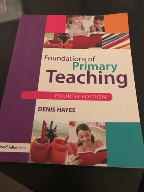 Foundations of Primary Teaching Hayes teaching parenting fostering adoption