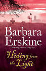 Hiding from the Light by Barbara Erskine (Paperback, 2009)