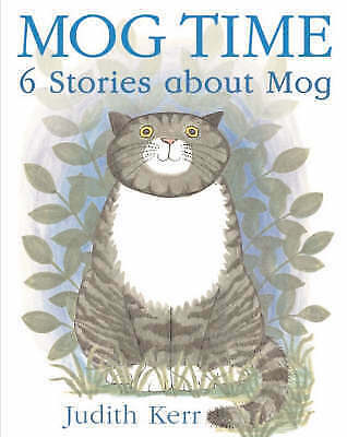 Mog Time: 6 Stories About Mog, Good Condition Book, Judith Kerr, ISBN 9780007193