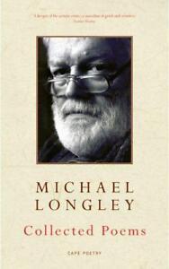 Collected-Poems-Von-Michael-Longley-Neues-Buch-Gratis-amp-Taschenbuch