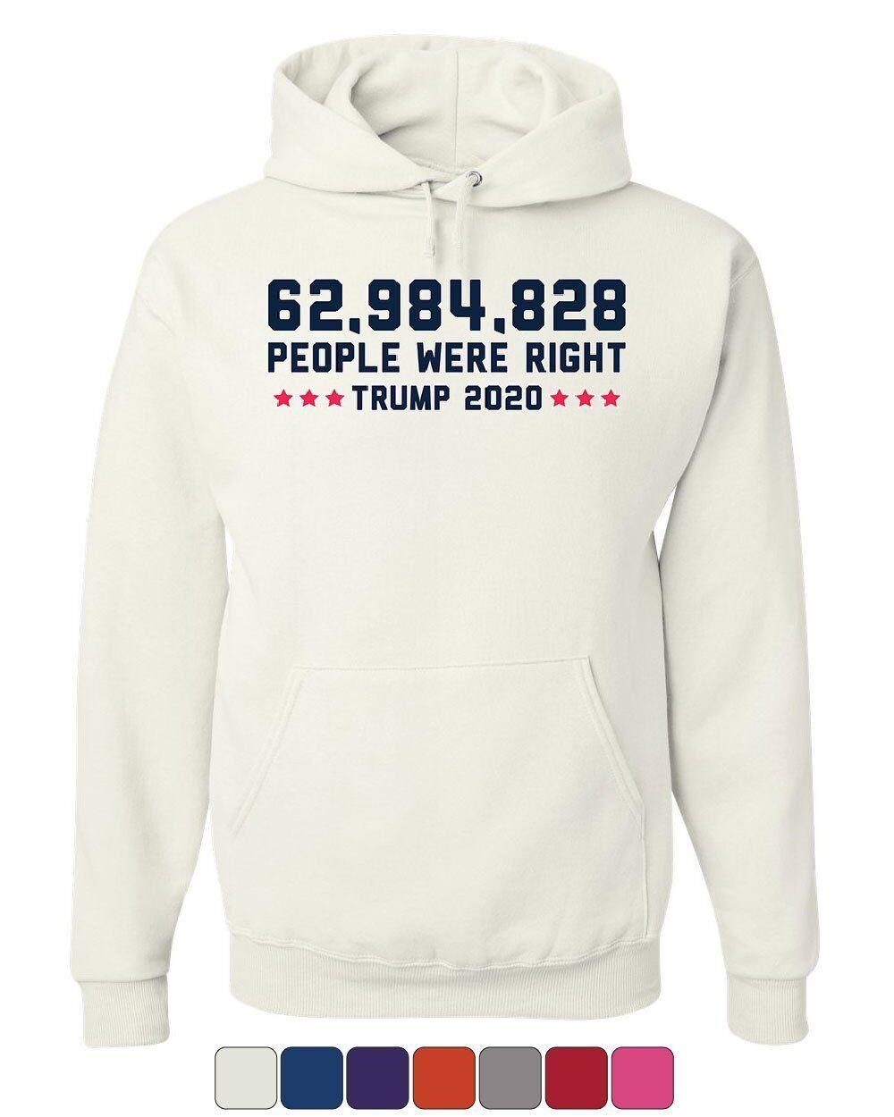 62984828 People were right Hoodie Trump 2020 Keep America Great Sweatshirt