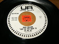 EDDIE HOLLAND - WHY DO YOU WANT TO LET ME GO - THE LAST  / LISTEN - SOUL POPCORN