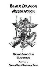Black Dragon Association Kendo-Iaido-Kai Guidebook by Sensei Tiffanie Higgins...