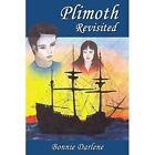 Plimoth Revisted 9781420800586 by Bonnie Darlene Paperback