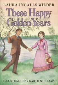 These-Happy-Golden-Years-Hardcover-by-Wilder-Laura-Ingalls-Brand-New-Free