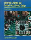 Electronic Drafting and Printed Circuit Board Design by James M. Kirkpatrick (Paperback, 1989)