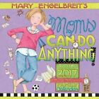 Mary Engelbreit's Moms Can Do Anything 2017 Wall Calendar by Andrews McMeel