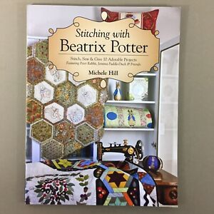 Stitching-with-Beatrix-Potter-quilt-embroidery-sewing-book-Michele-Hill-new