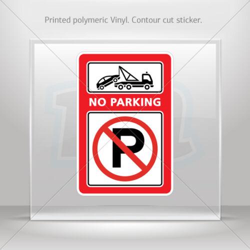 Decals Sticker No Parking Sign Car Motorbike Bike vinyl bike st5 XXX97