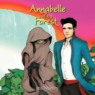 Annabelle of the Forest by mellyberry (Paperback, 2011)