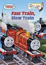 Fast Train, Slow Train (Thomas & Friends) (Big Bright & Early Board Book) W. Aw