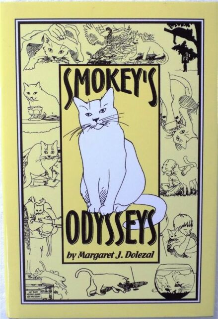 Smokey's Odyssey by Margaret Dolezal 1998 Hardcover Never Used