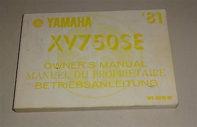 Betriebsanleitung / Handbuch / Owner´s Manual Yamahaxv 750 Se Stand 12/1980 QualitäT Zuerst