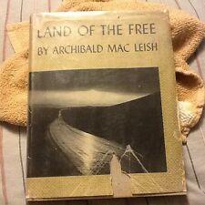 Land of the Free by Archibald MacLeish; 1938 HCDJ; FSA pics Lange Evans Shahn