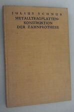 Metalltragplatten-Konstruktion der Zahnprothese Schnur Zahnarzt-Fachbuch 1930