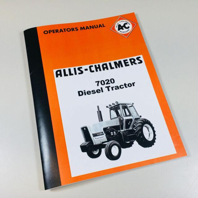 Allis Chalmers 7020 Diesel Tractor Operators Manual