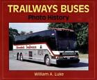 Trailway Buses 19362001 by William a Luke