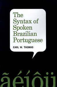 Syntax-of-Spoken-Brazilian-Portuguese-Paperback-by-Thomas-Earl-W-Brand-Ne