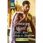 Rake Most Likely To Thrill by Bronwyn Scott (Hardback, 2015)