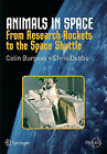 Animals in Space: From Research Rockets to the Space Shuttle by Chris Dubbs, Colin Burgess (Paperback, 2006)