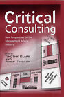 Critical Consulting: New Perspectives on the Management Advice Industry by John Wiley and Sons Ltd (Hardback, 2001)