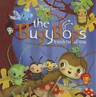 The Bugybops: Friends for All Time by Amy Recob (Hardback, 2012)
