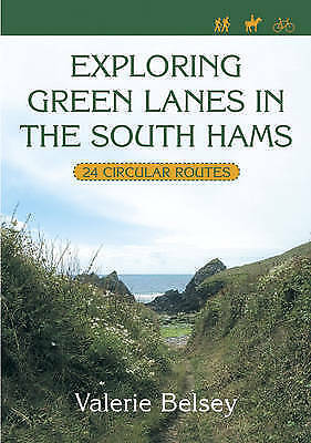 1 of 1 - Exploring Green Lanes in the South Hams: 25 Circular Walks by Valerie Belsey (Pa