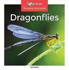 Dragonflies by Leo Statts (Hardback, 2016)