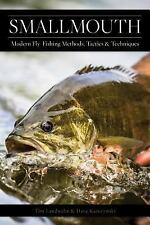 Smallmouth : Modern Fly Fishing Methods, Tactics and Techniques by Landwehr KARCZYNSKI (2017, Paperback)