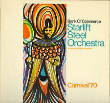"STARLIFT STEEL ORCHESTRA ""CARNIVAL'70"" CALYPSO LP 1970 CANADIAN BANK OF COMMERCE"