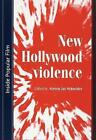 New Hollywood Violence by Manchester University Press (Paperback, 2004)