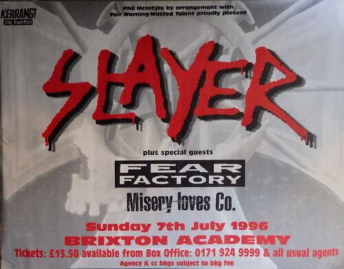 """TOUR POSTER~Slayer 1996 Live Fear Factory Misery Loves Co 30x40/"""" Brixton London~"""