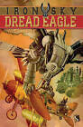 Dread Eagle by Alex Woolf (Hardback, 2014)