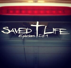 Saved Life 11 Quot Hq Christian Car Window Vinyl Decal Jesus
